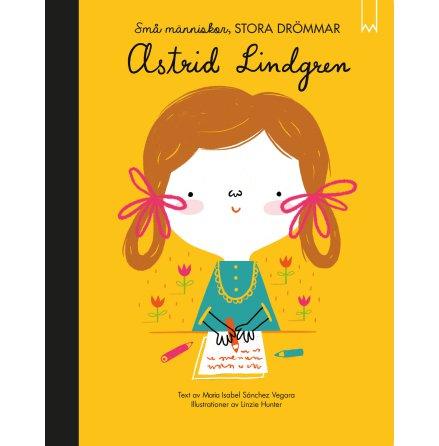 Astrid Lindgren - Små människor stora drömmar