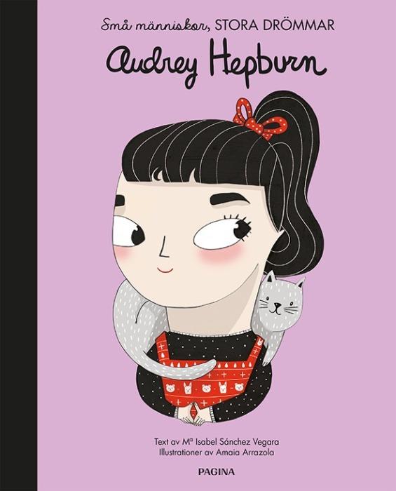 Audrey Hepburn - Små människor stora drömmar