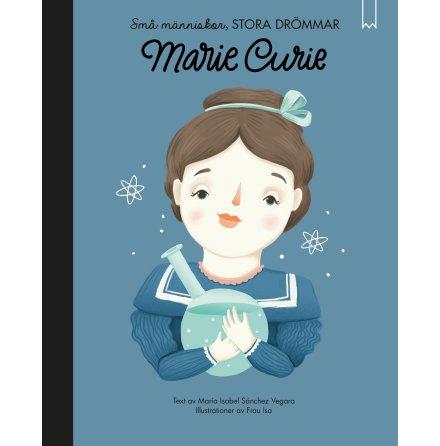 Marie Curie - Små människor stora drömmar